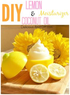 Lemon And Coconut Oil Moisturizer- Delicious And DIY  http://www.deliciousanddiy.com/2014/01/30/lemon-coconut-oil-moisturizer/