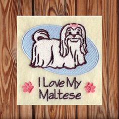A personal favorite from my Etsy shop https://www.etsy.com/listing/263102690/i-love-my-maltese-towel-maltese-dog