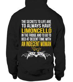 Always Have Limoncello  #gift #idea #shirt #image #TeeshirtAlcool #humouralcool