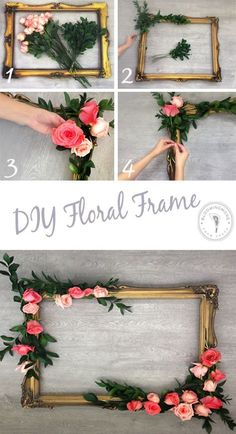 DIY Floral Frame | Perfect for bridal shower decor, wedding decor, bachelorette parties, birthday parties, nursery decor and more.