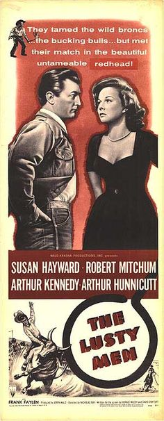 THE LUSTY MEN (1952) - Susan Hayward - Robert Mitchum - Arthur Kennedy - Arthur Hunnicutt - Directed by Nicholas Ray - RKO-Radio Pictures - Insert Movie Poster.