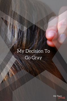 I've been dying my hair for at least a decade.is it time to call it quits? Women of a certain age weigh in on the hair color question. Dying My Hair, Going Gray, A Decade, Coloring, To Go, Campaign, Hair Color, Content, Let It Be
