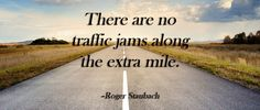 Will you go the extra mile?
