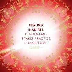 Healing is an art. It takes time. It takes practice. It takes love.Quote: Healing is an art. It takes time. It takes practice. It takes love. Healing Words, Soul Healing, Healing Quotes, Emotional Healing, Spiritual Quotes, Chakra Healing, Healing Affirmations, Morning Affirmations, Positive Affirmations