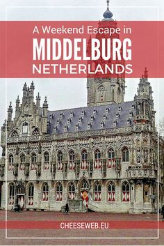 Monika takes us on a family-friendly weekend escape to Middelburg in the Dutch province of Zeeland in the south-west Netherlands.
