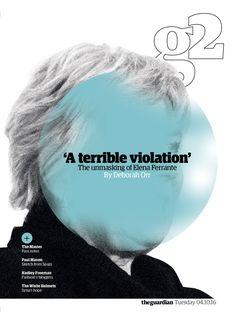 Guardian g2 cover: The unmasking of Elena Ferrante #editorialdesign #newspaperdesign #graphicdesign #design #theguardian