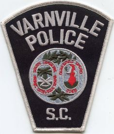 VARNVILLE-SOUTH-CAROLINA-SC-POLICE-PATCH South Carolina Police, Columbia South Carolina, Law Enforcement Officer, Police Patches, Thin Blue Lines, Badges, Leo, Collections, Things To Sell
