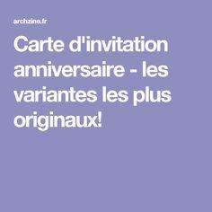 Carte d'invitation anniversaire - les variantes les plus originaux! Originals, Bricolage