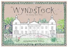 Wyndstock at Houghton Hall: A Feast For The Belly and For The Soul