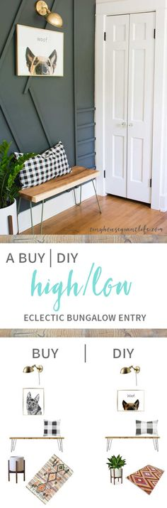 A entry high/ low price brake down with buying vs. do-it-youself | Entryway high/low design | entry high/low design | buy it or DIY it design | buy it vs. do it yourself design | make it or DIY it?