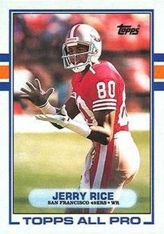 07633b0b5 1989 Topps 7 Jerry Rice San Francisco 49ers Football Card 49ers Players
