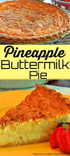This Pineapple Buttermilk Pie is a Southern classic with a pineapple twist. Enjoy it with a dollop of whipped cream and berries for a pretty presentation. Southern Desserts, Köstliche Desserts, Summer Desserts, Delicious Desserts, Dessert Recipes, Summer Recipes, Pineapple Pie Recipes, Pineapple Desserts, Gourmet Recipes