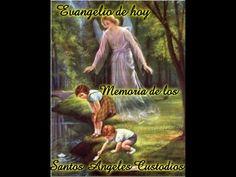 Memoria de los Santos Ángeles Custodios - Viernes 02/10/ 2015-B-