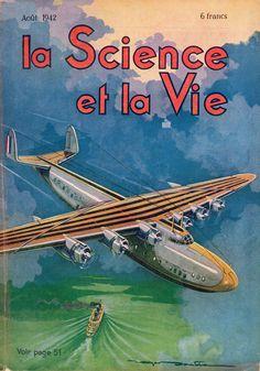 LA SCIENCE ET LA VIE - N. 300 Agosto 1942 - Illustrated front cover