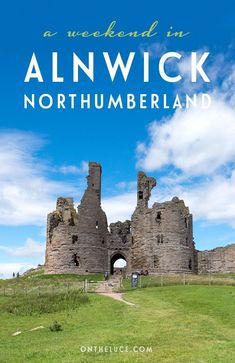 How to spend a weekend in Alnwick in Northumberland Europe Travel Tips, European Travel, Travel Guides, Travel Destinations, Travel Uk, Travel England, Alnwick Castle, Northumberland England, Ireland Travel