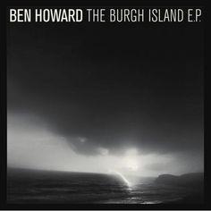 45 Ben Howard Ideas Ben Howard Howard Music Lyrics