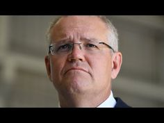 """Australian PM Morrison: """"we are working to - outlaw these indulgent and selfish"""" Climate Protests"""
