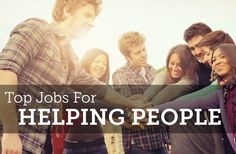 Want a career that helps people? Check out these great options!
