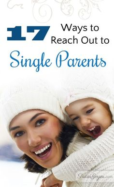 Know a single mom? Want to help her? Here are 17 ways that will do just that! By helping a mom you're helping the world!