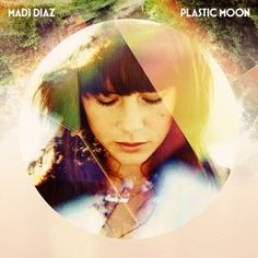 Madi Diaz, Plastic Moon -this album though