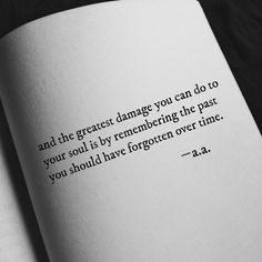Quotes 'nd Notes Poetry Quotes, Book Quotes, Me Quotes, Motivational Quotes, Inspirational Quotes, Note To Self, Word Porn, Quotes To Live By, Forget The Past Quotes