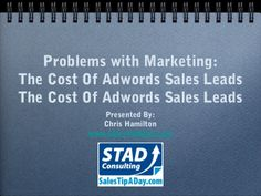 Problems with Marketing - The Cost of Adwords Sales Leads Digital Strategy, Car Insurance, Digital Marketing