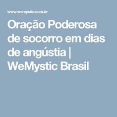 Oração Poderosa de socorro em dias de angústia   WeMystic Brasil