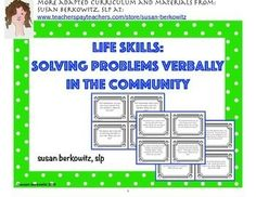 This is a set of 96 game or task cards for verbal problem solving; an important life and language skill for individuals with developmental and language disorders.This resource is similar to my original Life Skills: Solving Problems and Answering Questions Verbally.$
