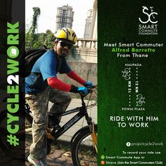 Meet Alfred Barretto, a digital marketing professional from Thane who loves football, cycling, travelling, exploring new cuisines & meeting new people. He cycles to work from Naupada to Powai Plaza, covering 24km to and fro. He says that cycling gives him freedom, time to meditate, and contribute towards a pollution-free city.   If your commute to and from the same area then you can join him & ride together.  If you already cycle to work  then email us on thesmartcommute@gmail.com