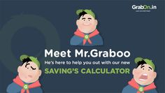 Mr. Graboo is Here to Assist You, Ask Him the Way to Save More! #Savings #GrabOn