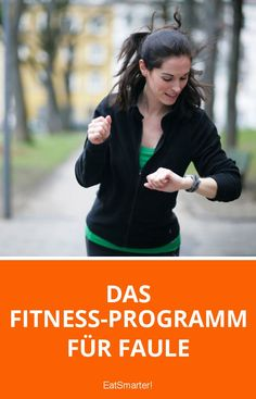 Das Fitness-Programm für Faule | eatsmarter.de