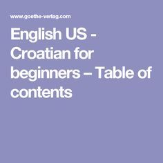 English US - Croatian for beginners – Table of contents