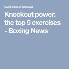 Knockout power: the top 5 exercises - Boxing News Boxing News, Kick Boxing, Kickboxing Workout, Boxing Training, Brazilian Jiu Jitsu, Exercises, Workouts, Martial Arts, Athlete