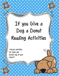 activities for if you give a dog a donut school work pinterest activities the o 39 jays and. Black Bedroom Furniture Sets. Home Design Ideas