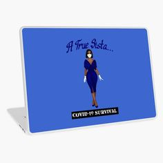 """A True Sista: Royal Blue and White - COVID-19 Survival"" Laptop Skin by Smiles4Sistas 