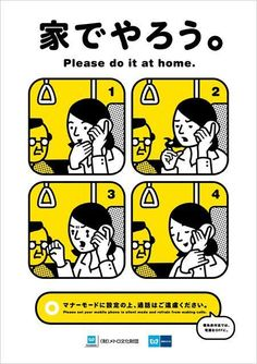The Tokyo Metro manner posters is an ongoing humorous ad campaign to teach straphangers a few manners. Tokyo Subway, Japan Graphic Design, Metro Subway, Ads Creative, Information Design, Comic Styles, Design Graphique, Japan Fashion, Illustrations And Posters