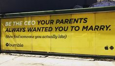 """""""Be the CEO your parents always wanted you to marry. (Then find someone you actually like.)"""" Bumble Feminist Quote to live by Feminist Quotes Ad campaign Quotes To Live By, Me Quotes, Famous Quotes, Wisdom Quotes, Feminist Quotes, Feminist Art, Who Runs The World, Intersectional Feminism, Patriarchy"""