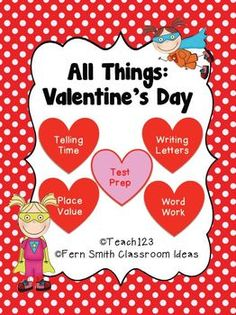 Valentine's Day - Math and Literacy Lessons by Fern Smith's Classroom Ideas and Michelle at Teach123!  This Valentine's Day Packet has a total of SIX different items for your math and literacy centers including READING AND MATH TEST PREP! 120 Pages Total!