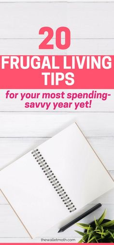 20 of the BEST frugal living tips to make this your most spending savvy year yet! Learn how to #savemoney in your budget this 2018 with these wonderful frugal tips!