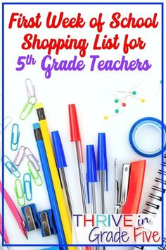 Ready to go back to school? Got all your supplies? Here's a great shopping list for 5th grade teachers for that first week of school!  #backtoschool #teachertips #teachingsupplies #5thgrade