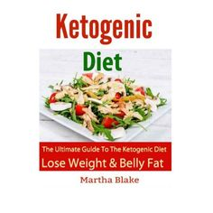 Ketogenic Diet and Recipes: The Ultimate Book for the Ketogenic Diet. Lose Weight and Belly Fat Fast! Lose Fat, Lose Weight, Low Fat Diets, Week Diet, Fat Fast, Weight Loss Tips, Ketogenic Diet, Potato Salad, Book