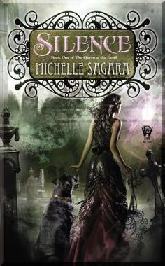 Silence by Michelle Sagara. Book #1 of the Queen of the Dead series. -READ-