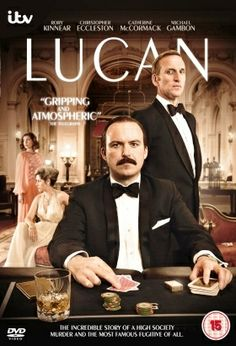 'Lucan', 2013 ITV Movie,  A two-part mystery-drama about the infamous aristocrat Lord Lucan, who mysteriously disappeared in 1974 after being accused of murdering his children's nanny.