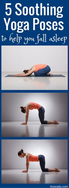 5 Soothing Yoga Poses To Help You Fall Asleep | Healthy Living | http://avocadu.com/5-soothing-yoga-poses-to-help-you-fall-asleep/