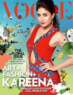 VOGUE India - March 2014 : This Floral Issue highlights - 100 + pretty looks you'll wear everywhere and Art + Fashion + Kareena Kapoor - An Exclusive Vogue Collaboration. Vogue Magazine Covers, Vogue Covers, Indian Fashion, Fashion Art, Fashion Story, Fashion Beauty, Kareena Kapoor Pics, Karena Kapoor, Vogue India