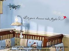 Let your dreams take flight Nursery Airplane VInyl by wallstory, $28.99