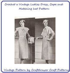 Amazon.com: Crochet a Matching Ladies Dress, Cape and Hat Pattern - Vintage Crochet Dress Pattern with Belt, Cape, and Hat eBook: Craftdrawer Craft Patterns, Bookdrawer: Kindle Store