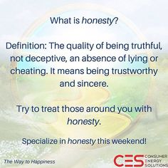 Hope everyone had a productive and fun work week try focusing on this over the weekend!  #CES #TWTH #Honesty #Friday #behonest