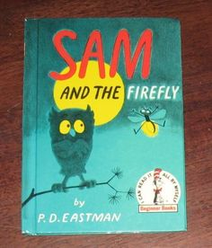 1958 Sam and The Firefly Hardcover Beginner Book Dr Seuss P D Eastman | eBay