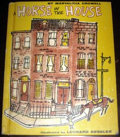 A-Horse-in-the-House-by-Maryalicia-Crowell-illus-Leonard-Kessler-vintage